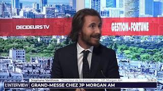 L'Interview - Gestion de Fortune - Grand-messe chez J.P. Morgan AM