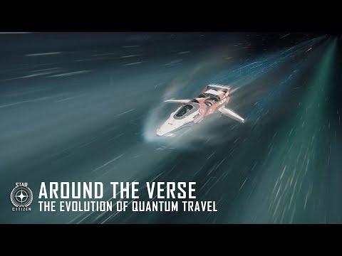 Star Citizen: Around the Verse - The Evolution of Quantum Travel