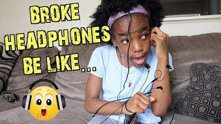 USING BROKE HEADPHONES BE LIKE...(FUNNY KIDS SKIT)