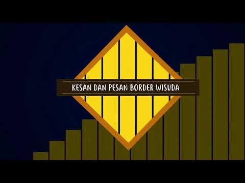 Video Berita HMAK - Edisi Border Wisuda