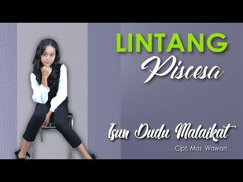 Free download Music ISUN DUDU MALAIKAT - Lintang Piscesa (Official Music Video) mp3