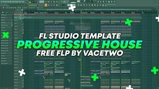 Progressive House / FL Studio Template by VaceTwo [FREE FLP]