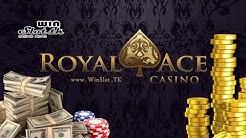 Roya Ace online casino review. New casino bonuses 2019