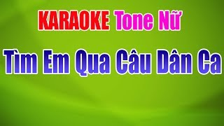 Tìm Em Qua Câu Hát Dân Ca Karaoke | Tone Nữ - Nhạc Sống Thanh Ngân