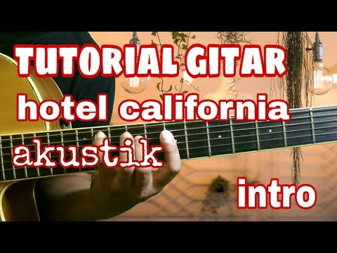 Tutorial Gitar Hotel California (intro) Versi Akustik Part #2