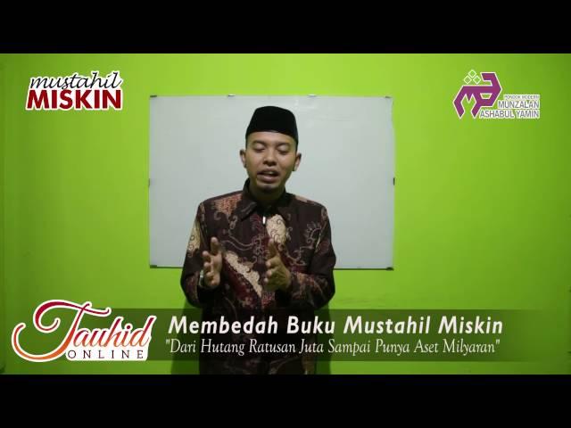 Episode 1 - Welcome Back Mustahil Miskin | TAUHID ONLINE