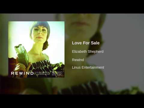 Elizabeth Shepherd - Love For Sale