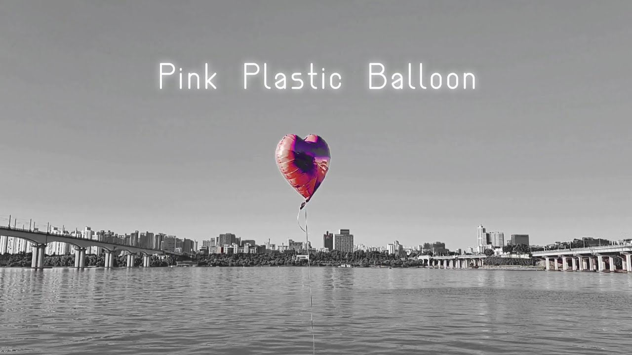 Pink Plastic Balloon (Alternative Version Lyric Video)