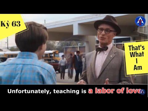 [HỌC IDIOM QUA PHIM] - A Labor Of Love (Phim That's What I Am)