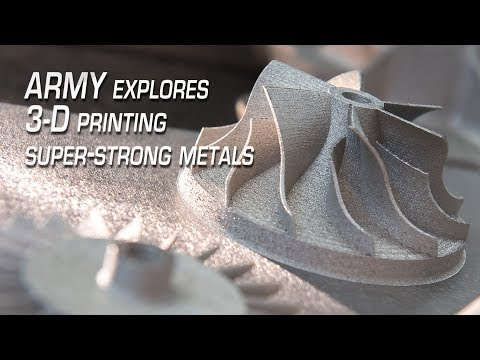 3-D printed steel forges new possibilities for Army