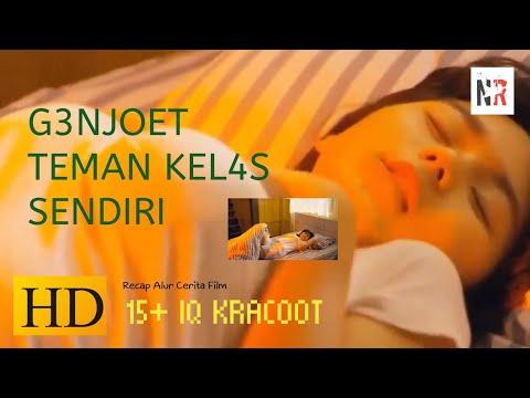 G3NJOET T3MAN K3LAS S3NDIRI-Alur Cerita Film 15+ IQ KRACHOOT