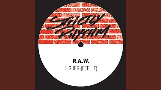 Higher (Feel It) (Erick More Tribal Flavor Mix)