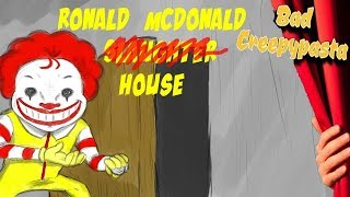 BAD CREEPYPASTA   Ronald McDonald House 12