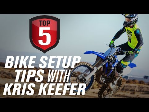 Top 5 Tips to Setting Up Your Dirt Bike with Kris Keefer