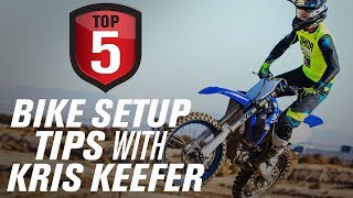 Top 5 Tips to Setting Up Your Dirt Bike w/ Kris Keefer