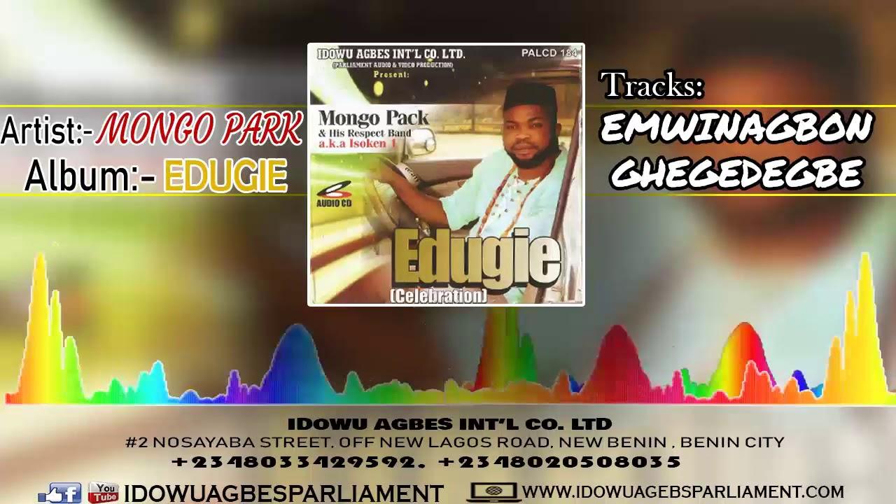 Download EDO MUSIC:- Mongo Pack - Emwinagbon-Ghegedegbe | Latest Benin Music