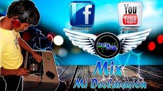 Declaración De Amor Mini Mix ¡ 2015 !   Dj Total