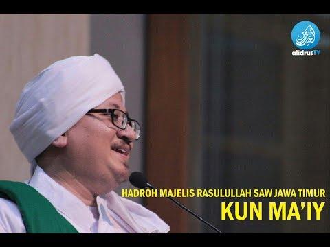 Kun Ma'iy -  Hadroh Majelis Rasulullah SAW Jawa Timur