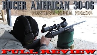 Ruger American Review Hunting Gun Series