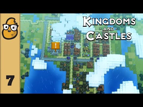 Kingdoms and Castles Ep. 7 - Let's Play Kingdoms and Castles!