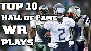 Top 10 plays from Hall Of Fame Pass catchers on new Teams