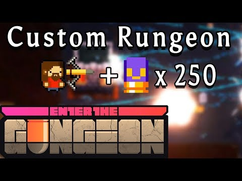 Enter the Gungeon | 250 Bouncy Bullets and a Gunbow! | Custom Rungeon