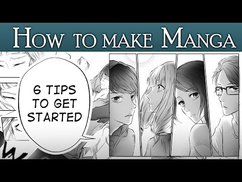 [HOW TO MAKE MANGA Pt.1] - 6 Tips To Get You Started!