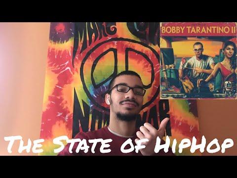 Bobby Tarantino 2 & The State of Hip-Hop