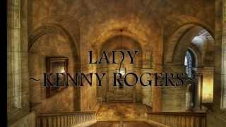 Lady ~Kenny Rogers~