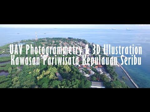 [HSG Survey & Mapping] UAV Photogrammetry & 3D Illustration Kawasan Pariwisata Kepulauan Seribu