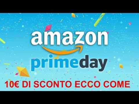 2018 AMAZON PRIME DAY 10€ DI SCONTO ECCO COME!!! Amazon Prime Day 16-17 LUGLIO!!