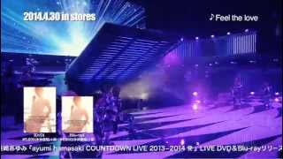 浜崎あゆみ / 「ayumi hamasaki COUNTDOWN LIVE 2013-2014 A」ダイジェスト映像