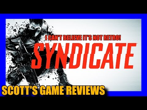 Syndicate (2012) Review - I Can't Believe It's Not Retro - Episode 1