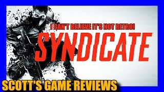 Syndicate (2012)  remake review - Scott`s Game Asylum