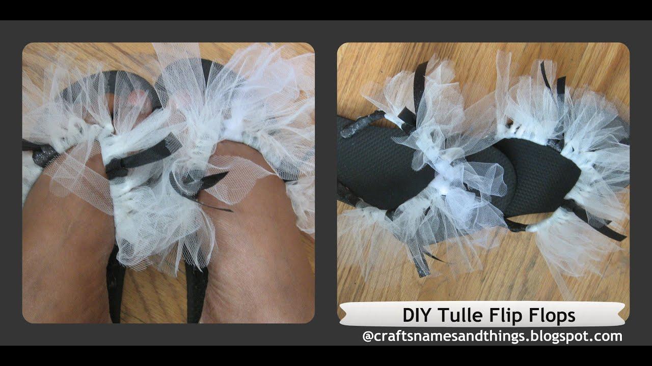 eae68ad45 DIY Flip Flops Decorating - How To Decorate Sandals  DIY Tulle Flip Flops   DIY Bridal Flip Flops