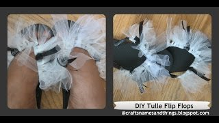 DIY Flip Flops Decorating - How To Decorate Sandals/ DIY Tulle Flip Flops /DIY Bridal Flip Flops