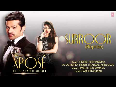 Surroor (Reprise) - The Xpose (2014) Full Audio Song Himesh Reshammiya, Yo Yo Honey Singh