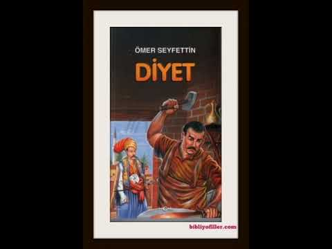 Diyet - Ömer Seyfettin / Sesli Hikaye