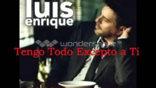 """Tengo Todo Excepto a Ti  -  Luis Enrique """"Salsa Romantica"""""""