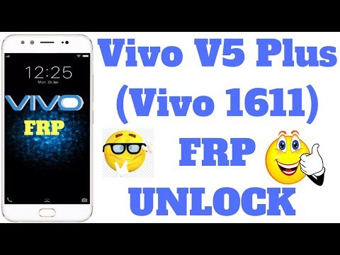 Vivo V5 Plus (Vivo 1611) FRP UNLOCK 2018 - YouTube