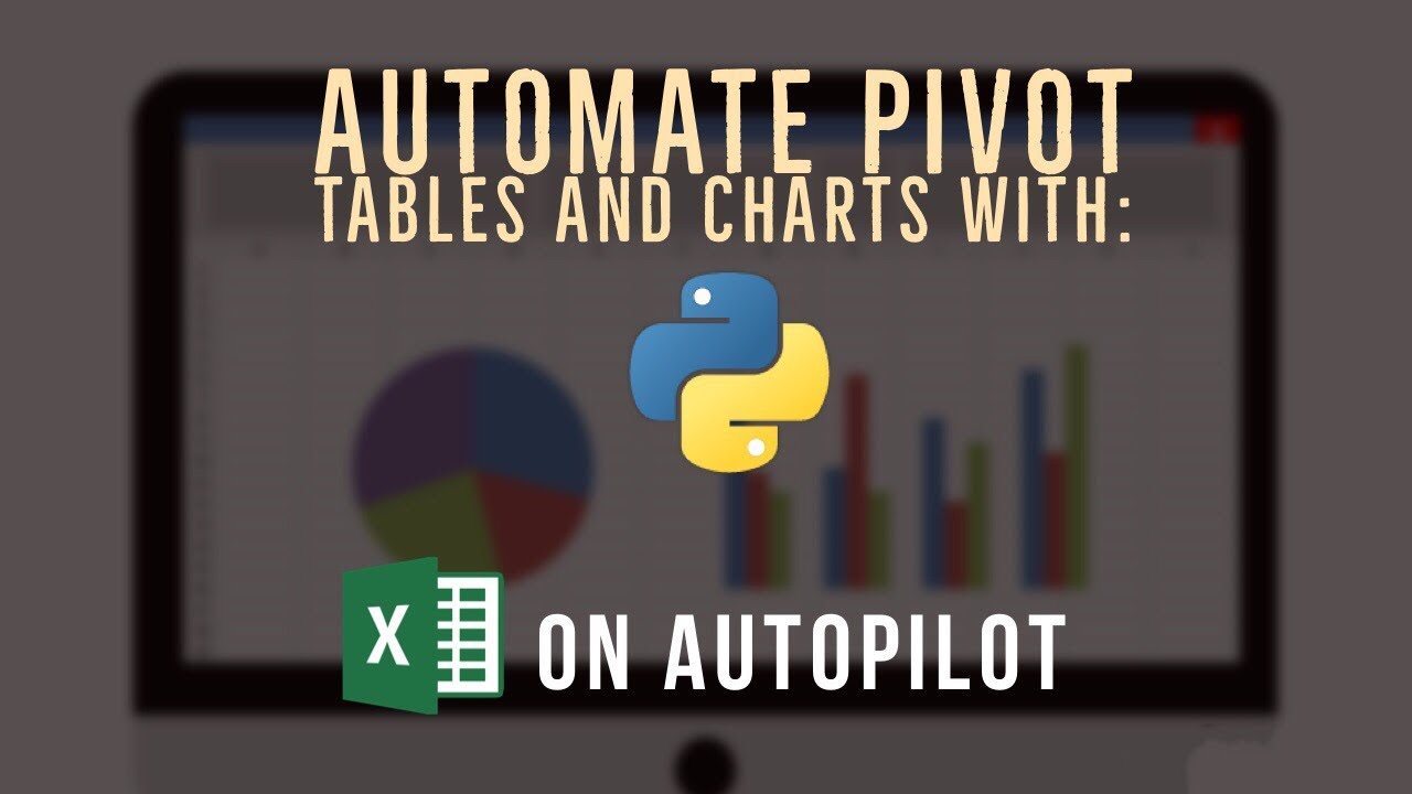Automate Pivot Tables and Charts with Python   Excel Automation Hacks