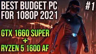 Great Budget Gaming PC for 2021 | GTX 1660 SUPER + RYZEN 5 1600 AF #1