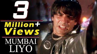 Mumbai Liyo Akshay Kumar, Remo Fernandes, Sapoot Song.mp3