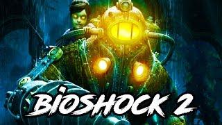 Bioshock 2 Gameplay Walkthrough - REMASTERED PS4/XB1/PC!! (Bioshock The Collection Gameplay)