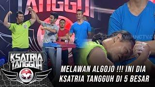 5 Besar Melawan Algojo - Ksatria Tangguh Episode 4 (13/5) MP3