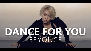 BEYONCE - Dance For You / Choreography . HANNA