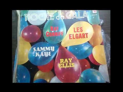 Noche de Gala - Ray Conniff, Les Elgart, Sammy Kaye, Ray Ellis - Lado 1
