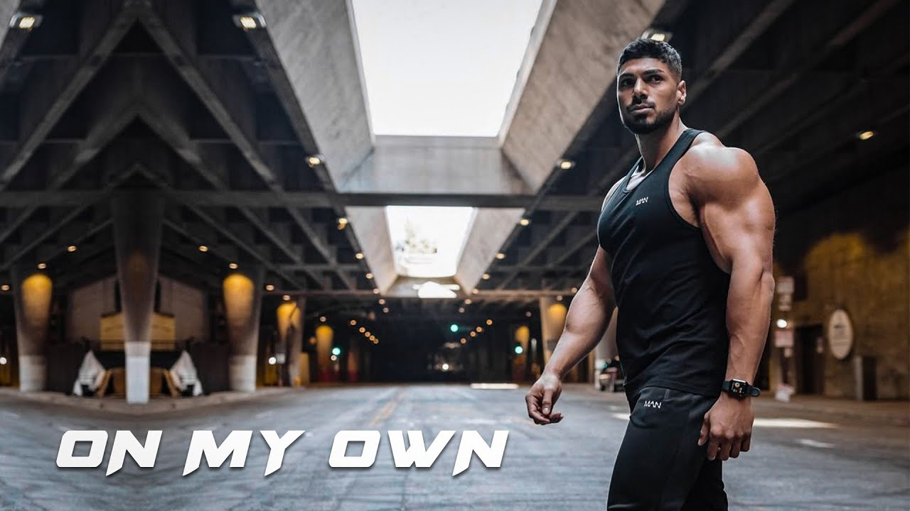 ON MY OWN - Gym Motivation 🔥