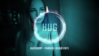 Quickdrop - Pandora (Radio Edit)