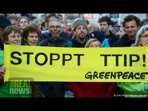 TTIP:  Another Secret Trade Deal Putting Us and the Environment at Risk